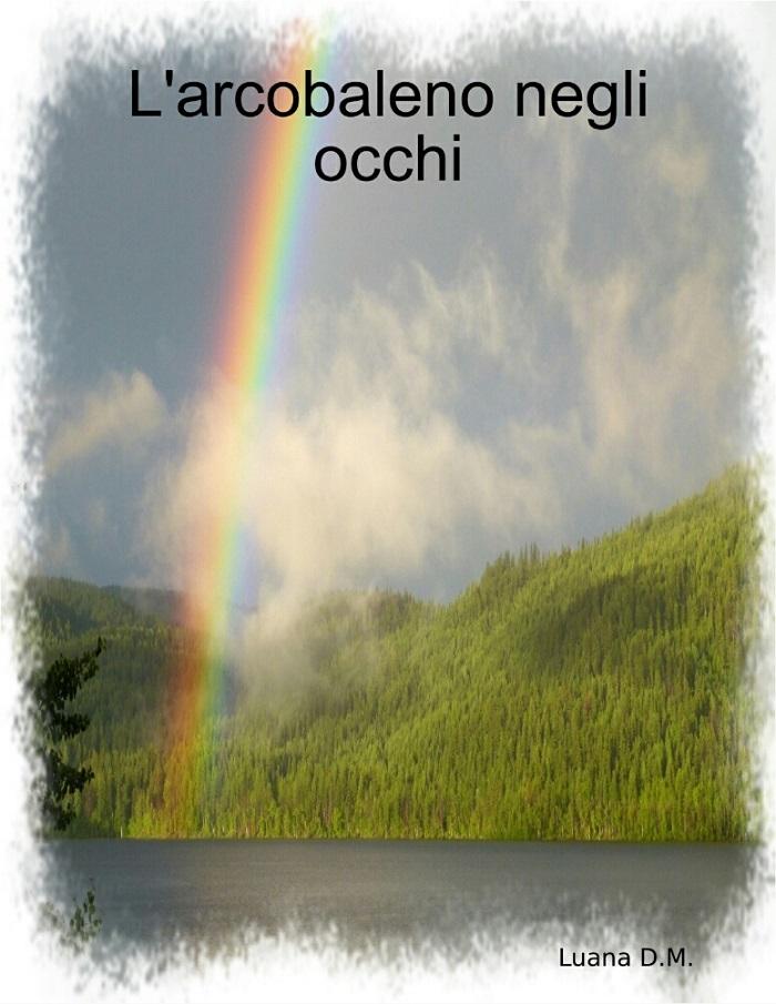 L'arcobaleno negli occhi_[Cover-Svga]
